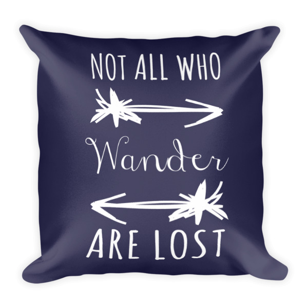 Not all who wander are lost arrows home accent pillow dark sheen blue